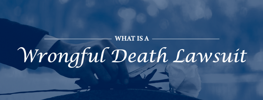 What-is-a-wrongful-death-lawsuit