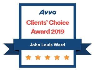 AVVO Client's Choice Award 2019 John Louis Ward 5 Stars